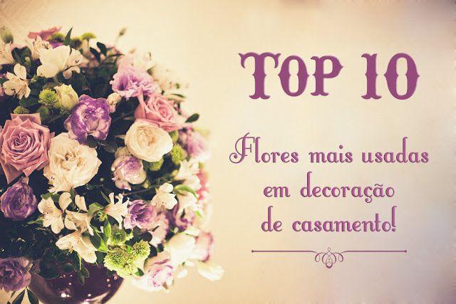 Design e Moda: Top 10: Flores mais usadas em decoração de casamen...