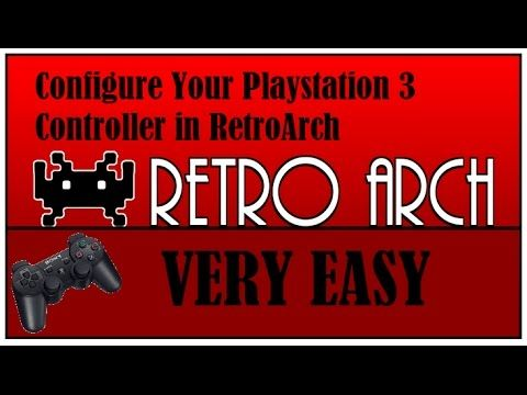 HOW TO: Configure PS3 Controller In RetroArch (VERY EASY) - YouTube