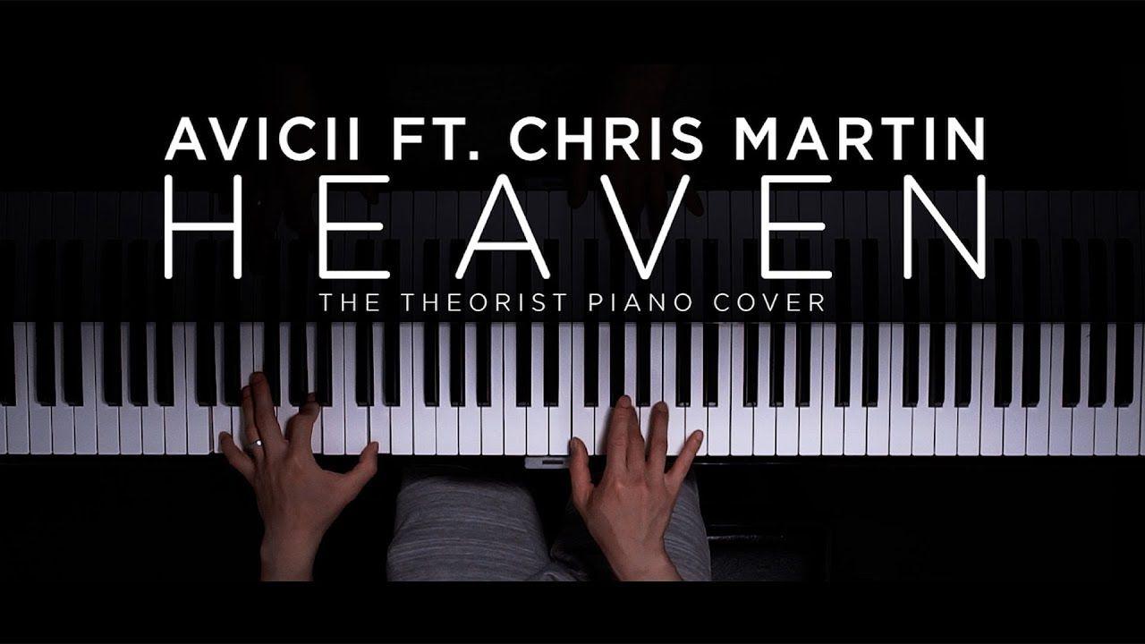 Avicii Ft Chris Martin Heaven The Theorist Piano Cover Piano Cover Piano Avicii