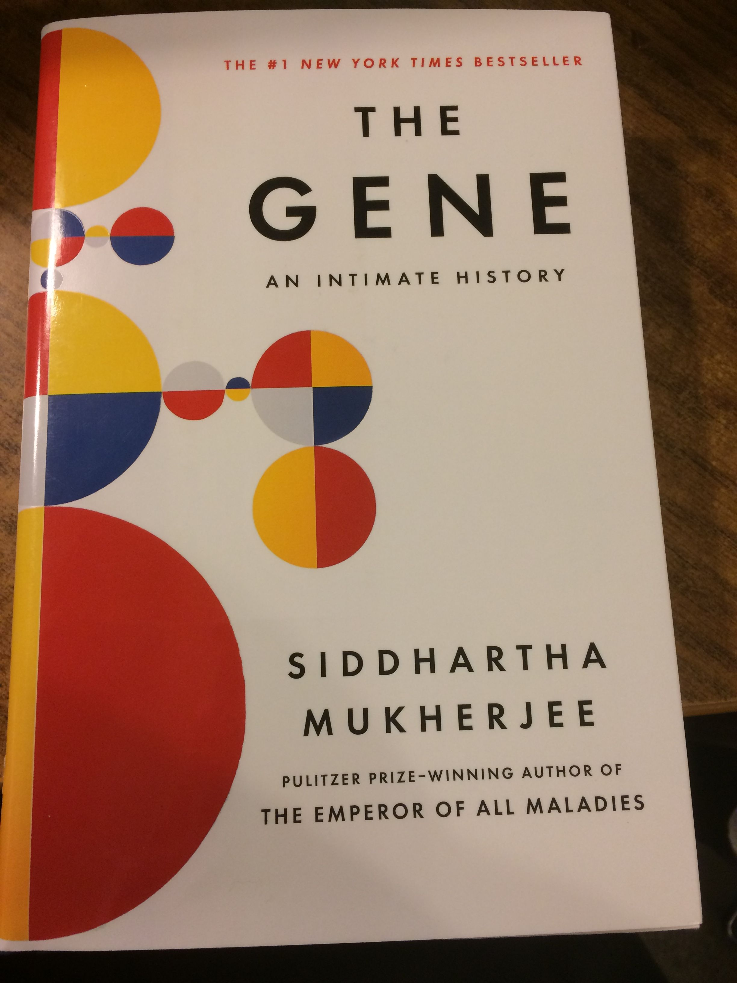 Magnificent, beautifully written, and riveting, Siddhartha Mukherjee's The Gene: An Intimate History illuminates the quest to decipher the master-code of ...