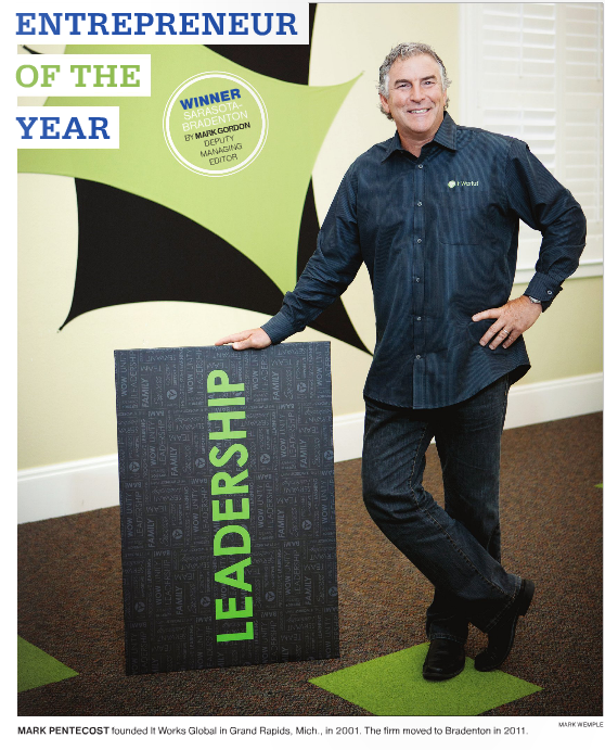 It Works! Global Founder and CEO, Mark Pentecost, has been named 2013 Entrepreneur of the Year