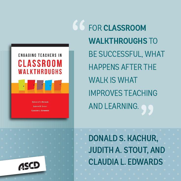 Engaging Teachers In Classroom Walkthroughs Learn Teach Lead