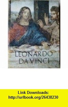 Leonardo da Vinci Leonardo da Vinci ,   ,  , ASIN: B0007E8NXU , tutorials , pdf , ebook , torrent , downloads , rapidshare , filesonic , hotfile , megaupload , fileserve