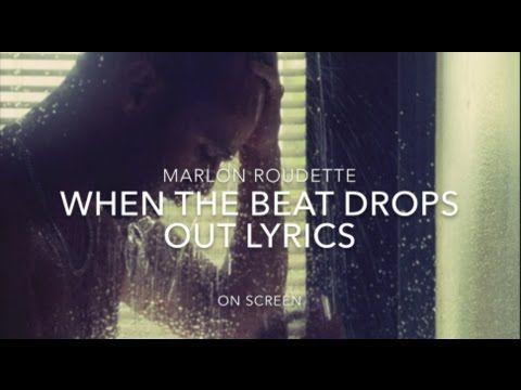 Marlon Roudette When The Beat Drops Out Lyrics Lyrics Beat Drop Music Charts