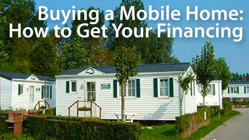 Loans For Older Manufactured Housing How To Buy A Mobile Home Buying A Mobile Home Buying A Manufactured Home Manufactured Home