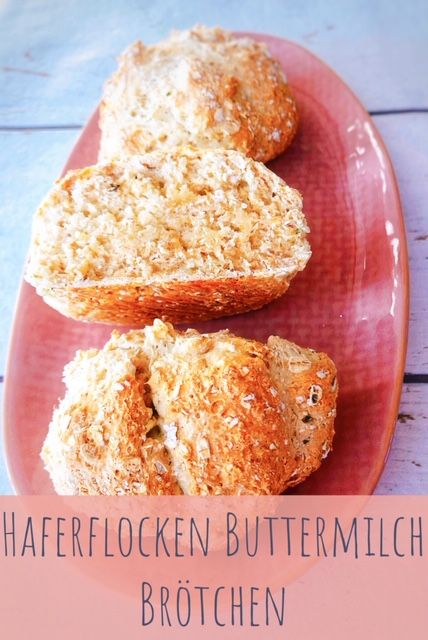 30 Minuten Haferflocken Buttermilch Brötchen