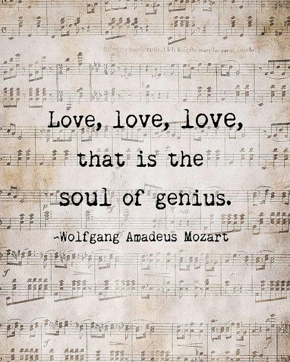 Soul Of Genius Mozart Quote Music Love Quote Musical Notes Vintage Extraordinary Musical Love Quotes