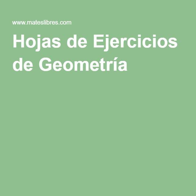 Hojas de Ejercicios de Geometría | Matematicas | Pinterest | Hojas ...
