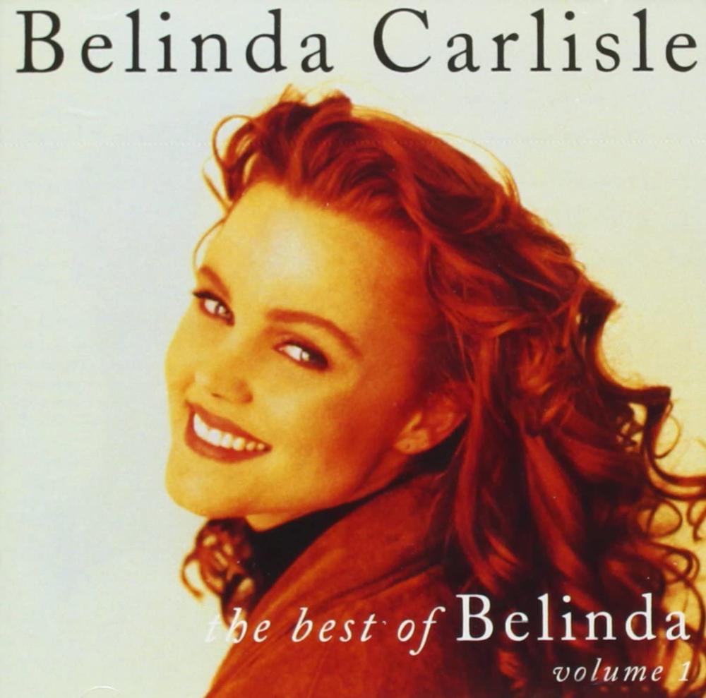 Amazon Best Of Belinda Carlisle Vol 1 Belinda Carlisle 輸入盤 音楽 音楽