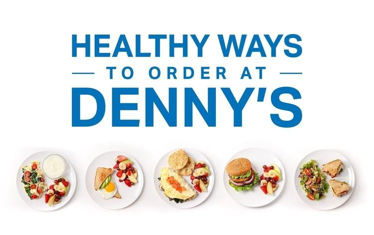 The Healthiest Ways to Order at Denny's — MyFitnessPal