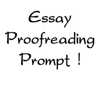 Essay Proofreading Prompt! Great guide for students to