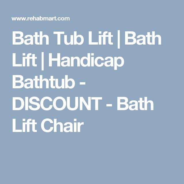 Bath Tub Lift | Bath Lift | Handicap Bathtub   DISCOUNT   Bath Lift Chair
