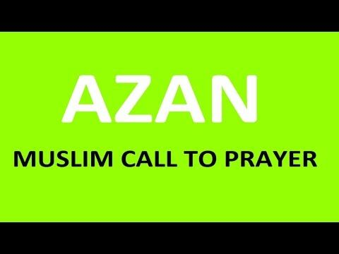 Muslim Call To Prayer Al Adhan Very Beautiful Voice