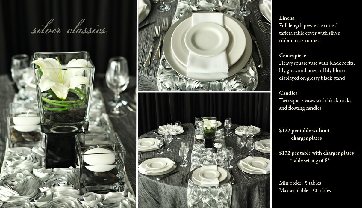 Silver Classic is just one of the many options of Pre Designed packages available at www.StageRightRentals.com. Priced per table including delivery ( within Kelowna) , set up and take down! Serving the Okanagan Valley.