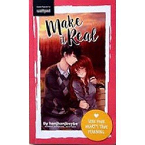 Make It Real by Hanjhanjbeybe | Pop Fiction Books | Pop fiction