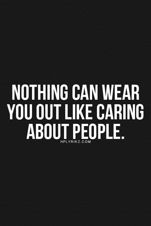 Quotes About Caring Caring  Quotes  Pinterest  Truths Infj And Thoughts