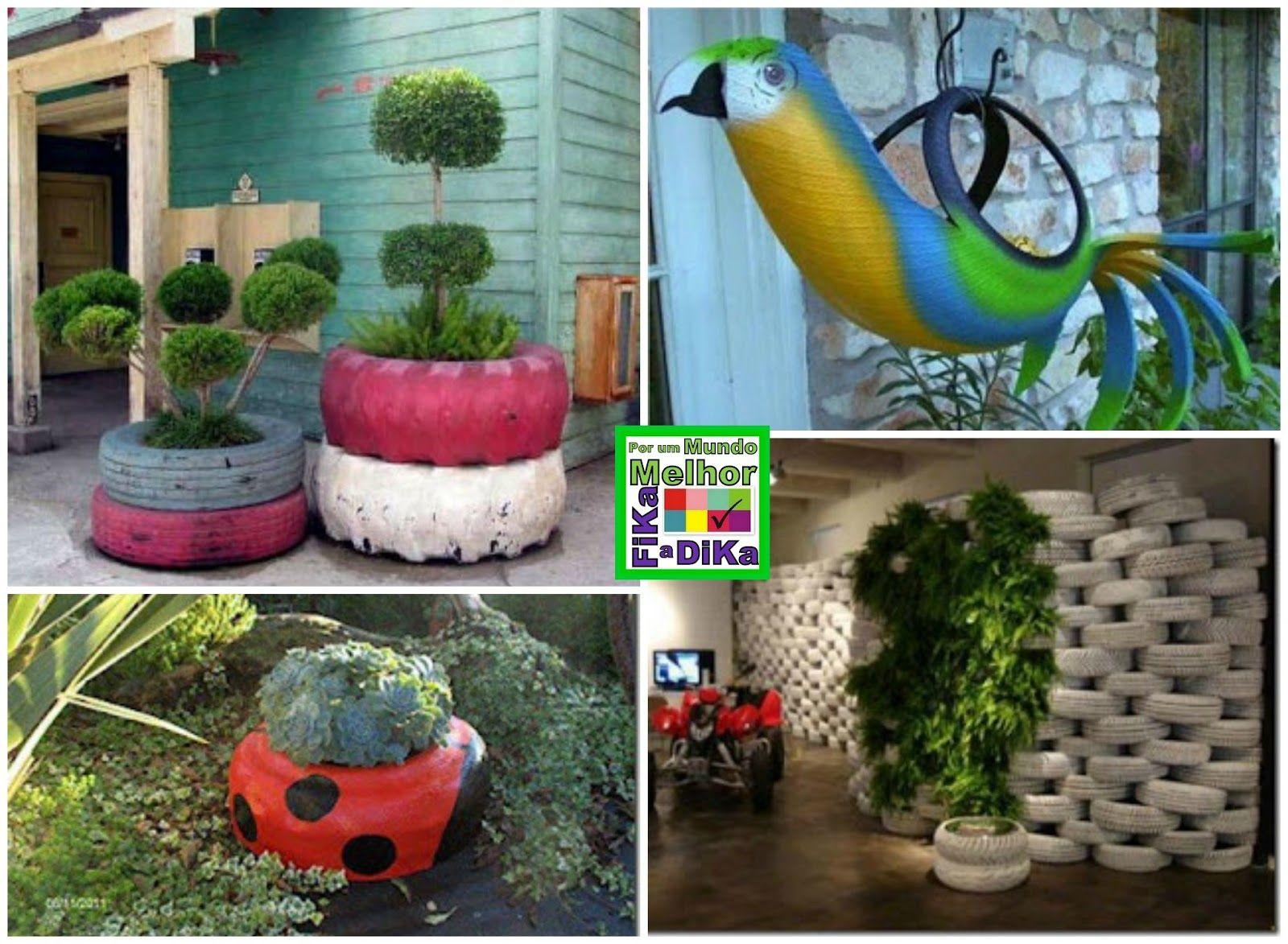 Garden decor with tyres  Fika a Dika  Por um Mundo Melhor Reciclagem de Pneu na Jardinagem