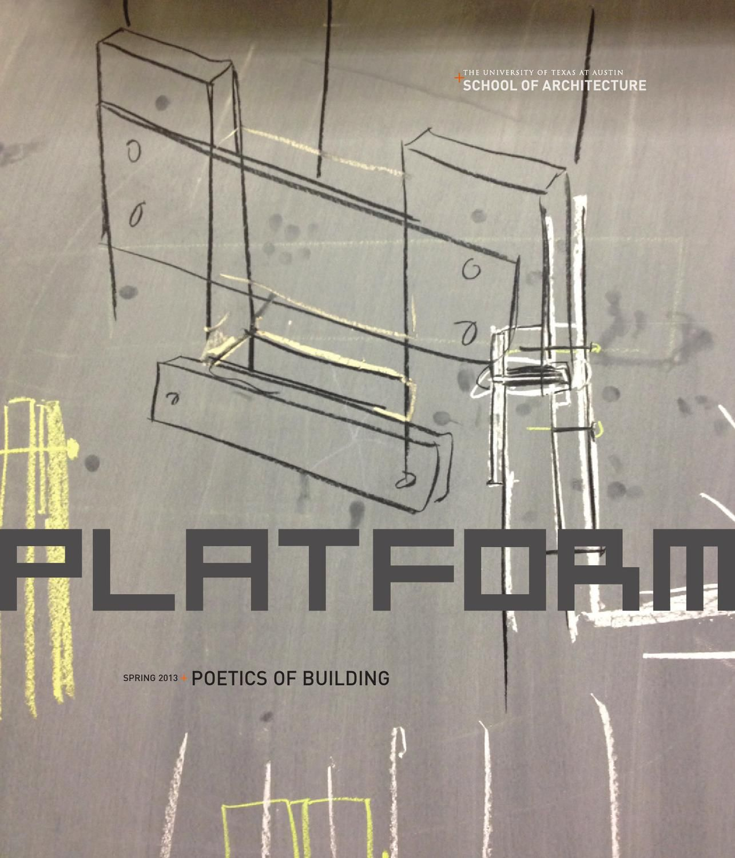 PLATFORM Poetics Of Building