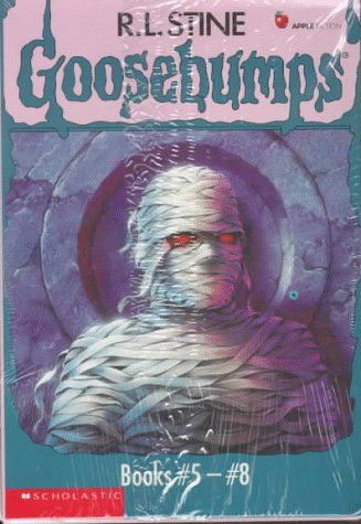 Goosebumps Books 5 - 8: The Curse of the Mummy's Tomb, Let's Get Invisible!, Night of the Living Dummy, and The Girl Who Cried Monster