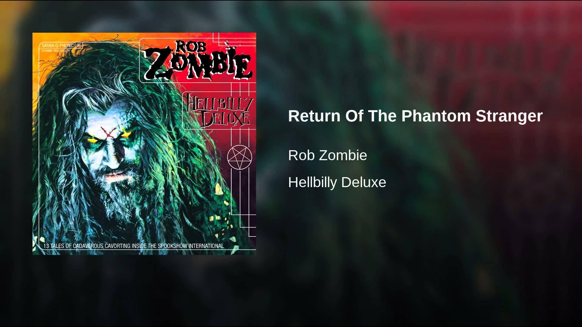 Return Of The Phantom Stranger Rob zombie, Living dead