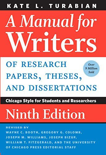 A Manual For Writer Of Research Paper These And Dissertation Ninth Edition Chicago Style Student Thesi Turabian