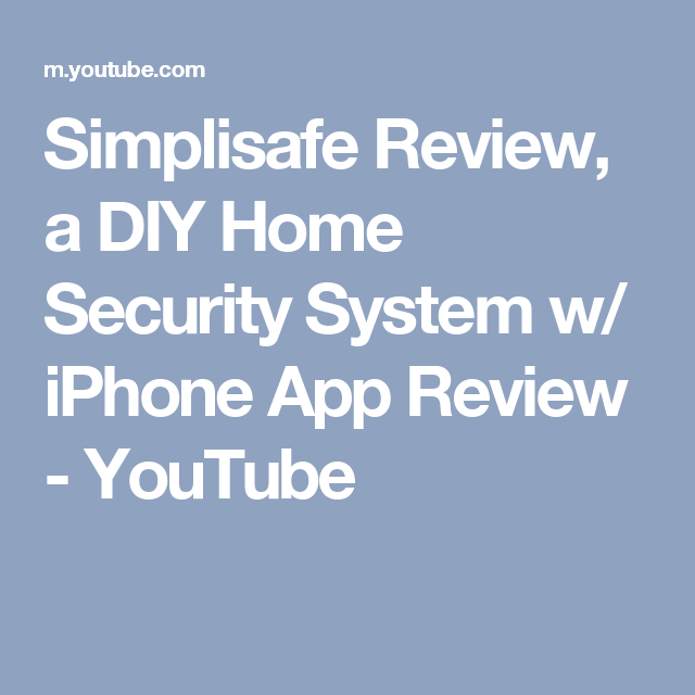 Simplisafe Review, a DIY Home Security System w/ iPhone