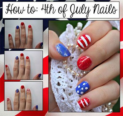 Easy Fourth Of July Nail Art Tutorials For Beginners Learners 2014 1