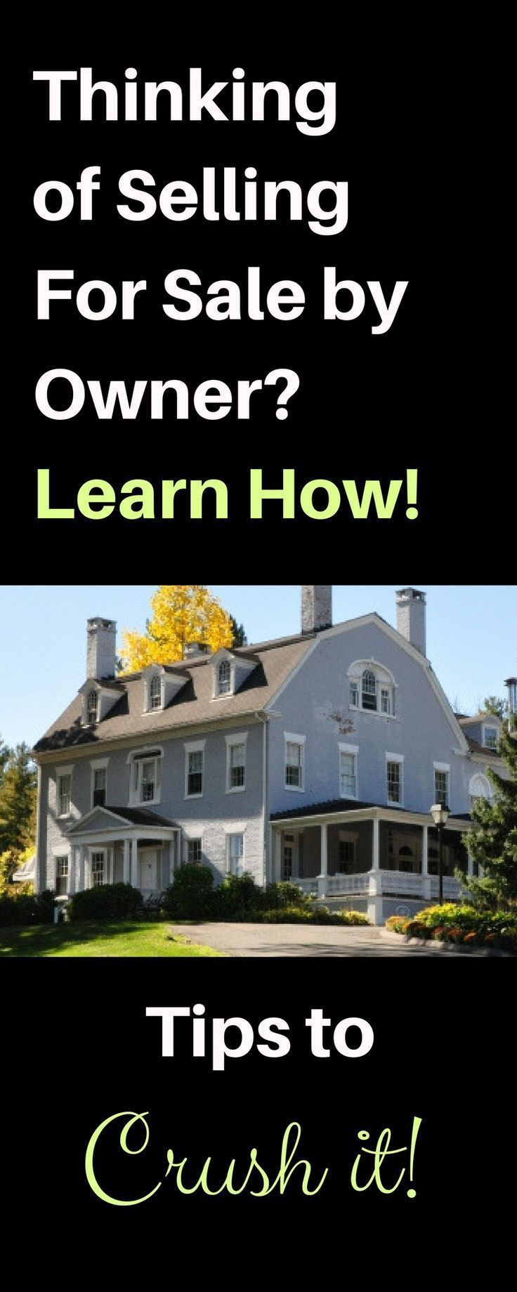 How To Sell Your Home Without Help Tips On Home Selling Fsbo