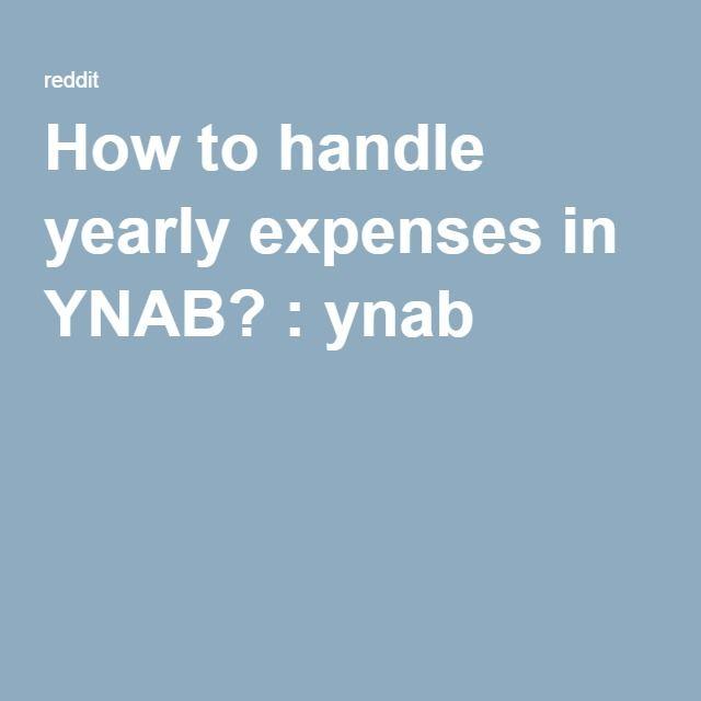 how to handle yearly expenses in ynab ynab ynab pinterest