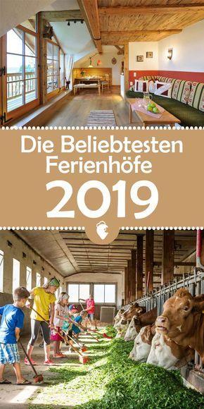 Photo of The most popular holiday farms 2019 are chosen! #ferienhof #bauernhof #bauernhof …
