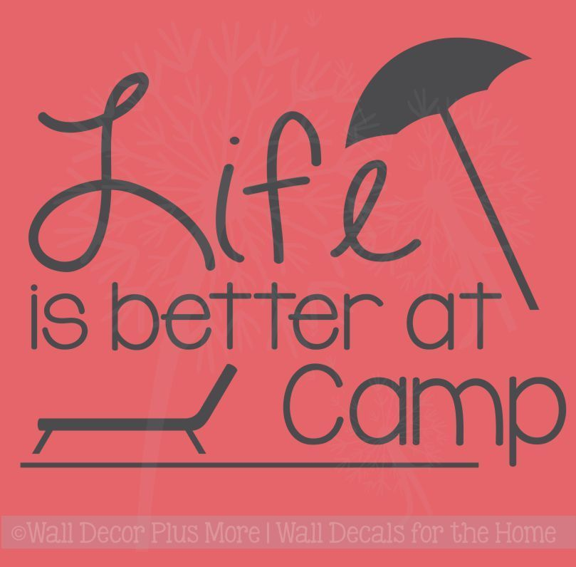 Photo of Life Is Better At Camp Vinyl Lettering Stickers Summer Wall Decals Recreational Room Decor