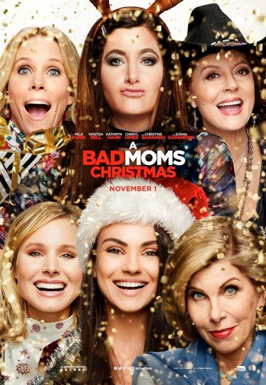 A Bad Moms Christmas just as funny as the first.. the
