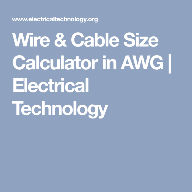 Wire cable size calculator in awg calculator electrical wiring wire cable size calculator in awg electrical technology greentooth Images