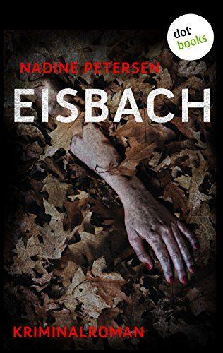 Eisbach: Kriminalroman