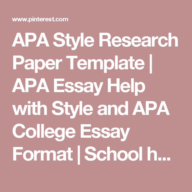 Apa Style Research Paper Template  Apa Essay Help With Style And