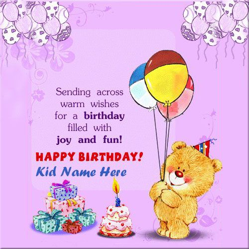 Write Name On Happy Birthday Wishes Cards For Kids Online Create Print