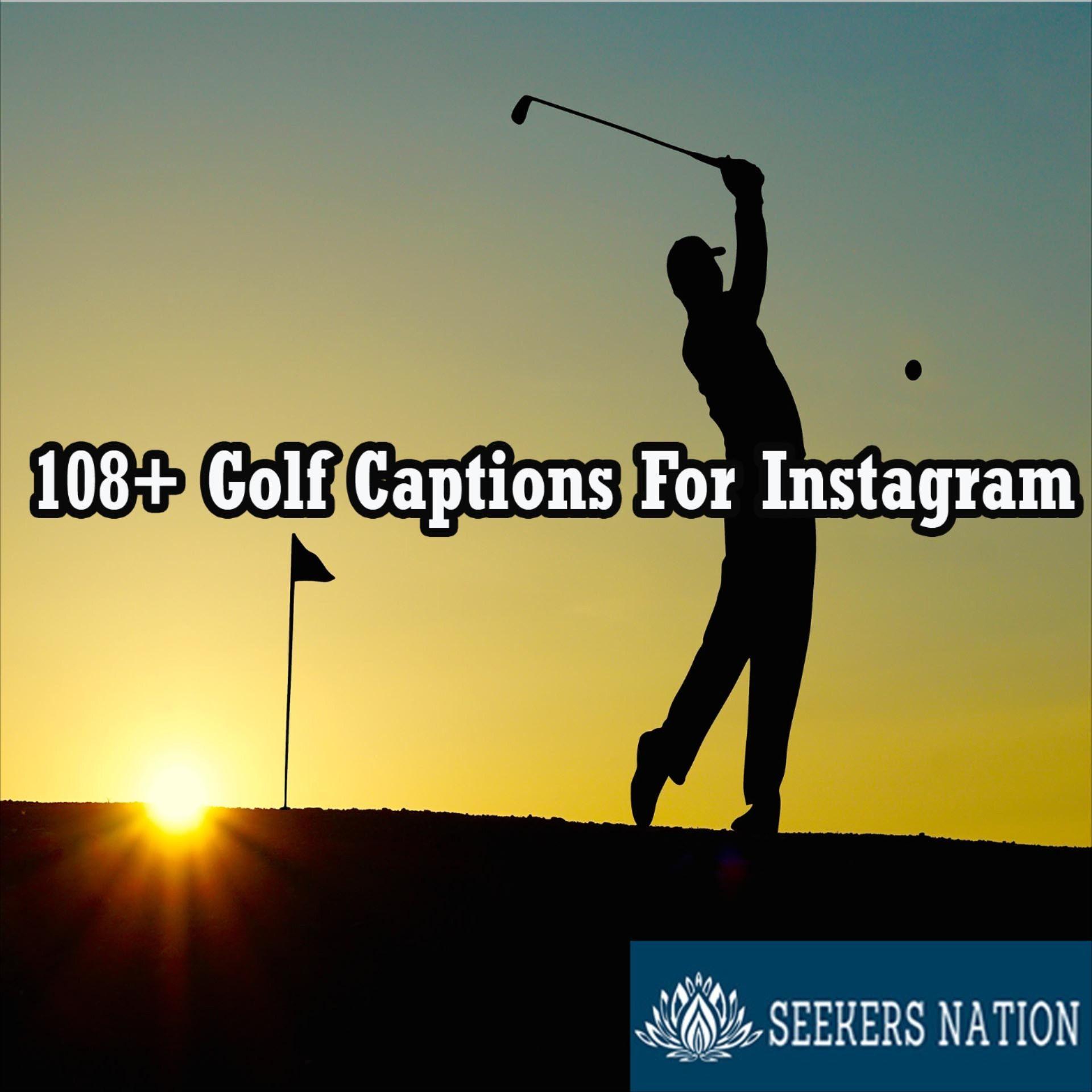 80 Golf Captions For Instagram Posts In 2021 Instagram Captions Captions For Instagram Posts Instagram