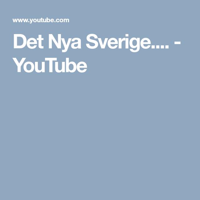 Det Nya Sverige.... - YouTube
