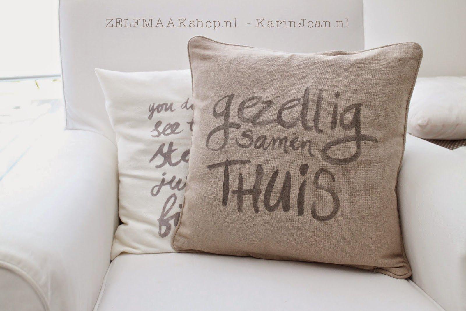 Van Dijk Kussens : Karin joan: tekst op kussen in 5 minuten?! ja echt! projecten om