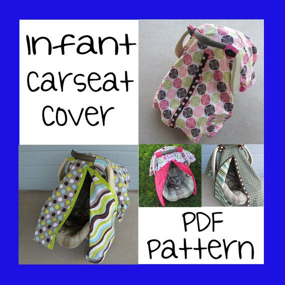 Infant Car Seat Cover - PDF Pattern - Sew your own  sc 1 st  Pinterest & Infant Car Seat Cover - PDF Pattern - Sew your own | Seat covers ...
