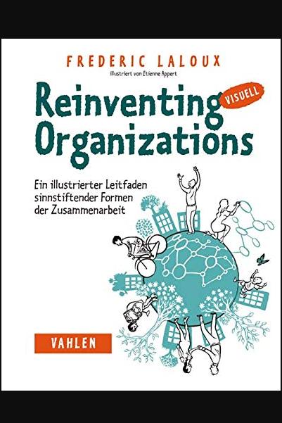 Reinventing Organizations Visuell Buch Online Lesen Design Thinking Organization Books