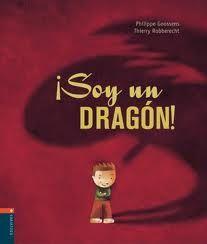 Hoy Leemos Soy Un Dragon Con Imagenes Cuentos De Dragones