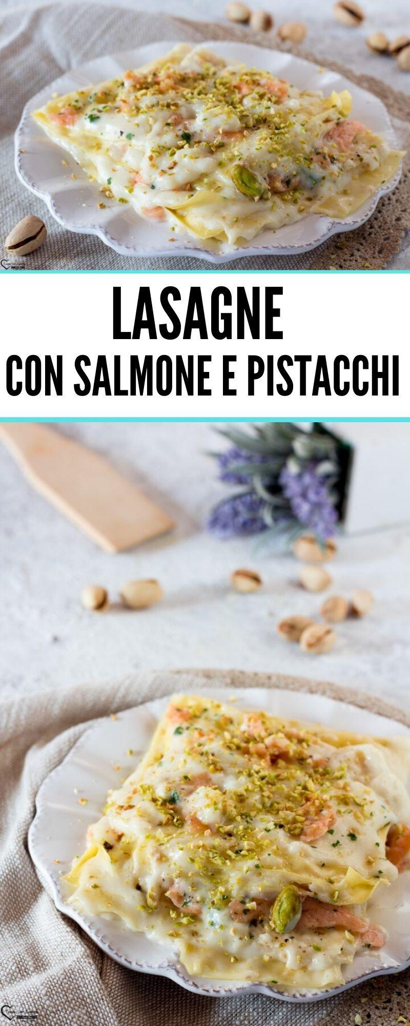 Ricetta Salmone Giallo Zafferano.Lasagne Con Salmone Affumicato Pistacchi Ricetta Pasticcio Salmone Ricette Pasti Italiani Idee Alimentari