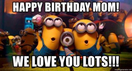61 Funniest Happy Birthday Mom Meme Etandoz Happy Birthday Minions Funny Minion Memes Happy Birthday Mom Meme