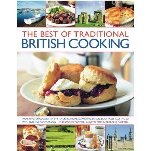 The best of traditional british cooking cooking books the best of traditional british cooking forumfinder Image collections