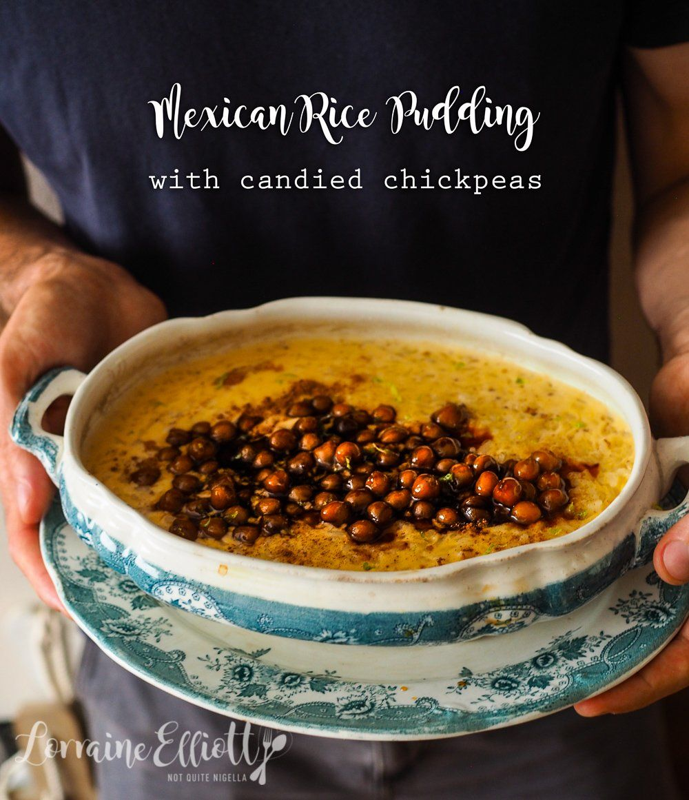 Rice & Shine! Mexican Rice Pudding with Candied Chickpeas ...