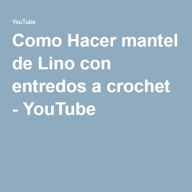 Como Hacer mantel de Lino con entredos a crochet - YouTube | crochet ...