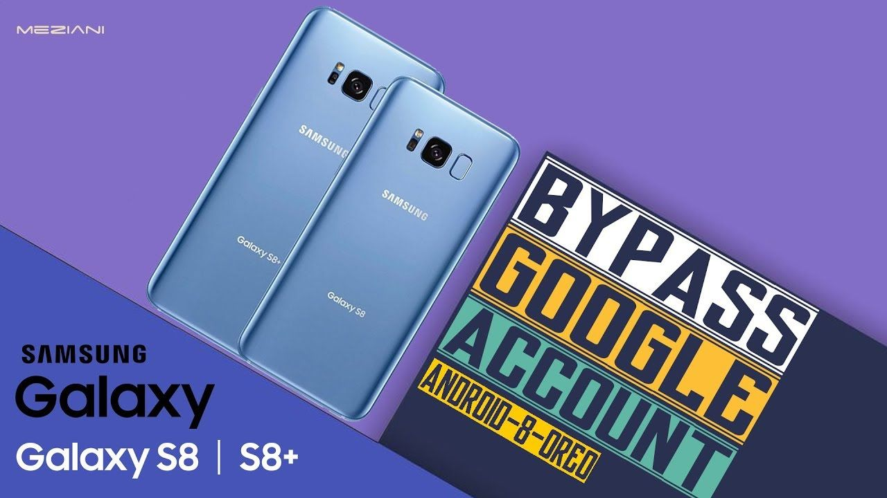 Remove FRP SAMSUNG GALAXY S8 S8+ Without Computer Android 8 | bypass