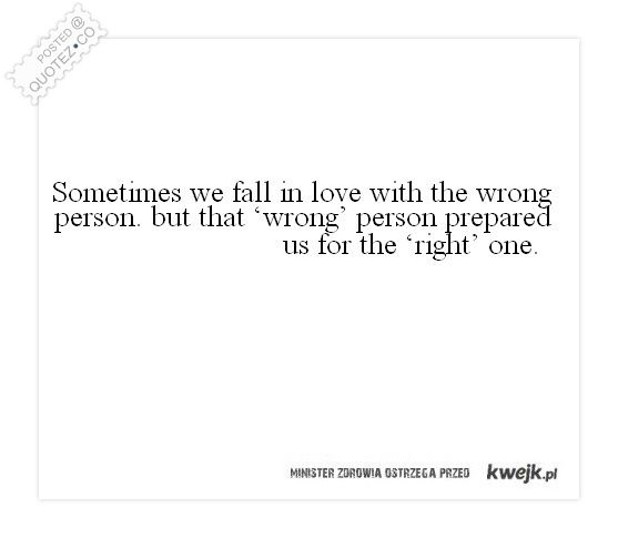 Fall In Love With The Wrong Person Quote | Corny love quotes ...