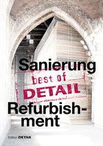 Sanierung = Refurbishment: Best of Detail, 2015.